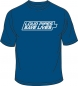 Preview: T-Shirt, Loud Pipes Save Lives, royalblau